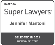 Rated by Super Lawyers, Jennifer Mantoni, Selected in 2021 Thomson Reuters